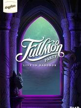 SangSom presents FULLMOON PARTY LIVE IN BANGKOK