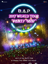 B.A.P  2017 WORLD TOUR PARTY BABY : BANGKOK BOOM