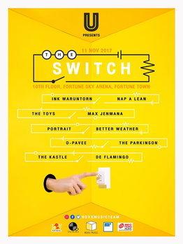 "U Beer presents ""The Switch Concert ผลัดกันเล่น ผลัดกันร้อง"""