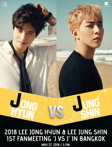 2018 Lee Jong Hyun & Lee Jung Shin 1st Fanmeeting 'J VS J' in Bangkok