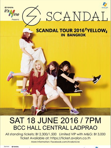 TOYOTA It's Mine Presents SCANDAL TOUR 2016 「YELLOW」in Bangkok