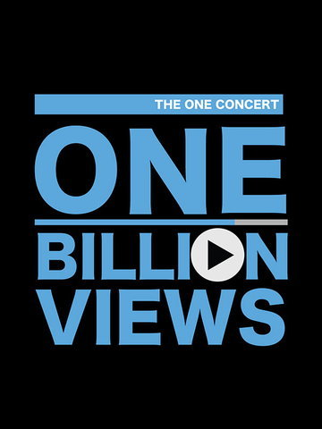 THE ONE CONCERT : ONE BILLION VIEWS