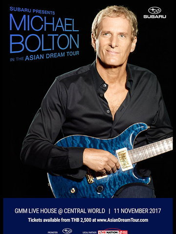SUBARU PRESENTS MICHAEL BOLTON ASIAN DREAM TOUR