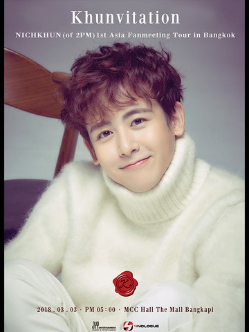 NICHKHUN (of 2PM) 1st Asia Fanmeeting Tour [Khunvitation] in Bangkok