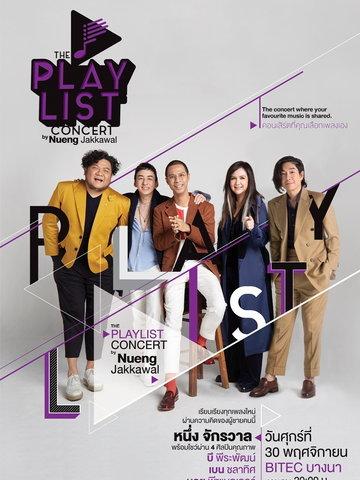 THE PLAYLIST CONCERT BY Nueng Jakkawal