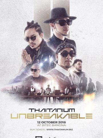 Thaitanium Unbreakable Concert
