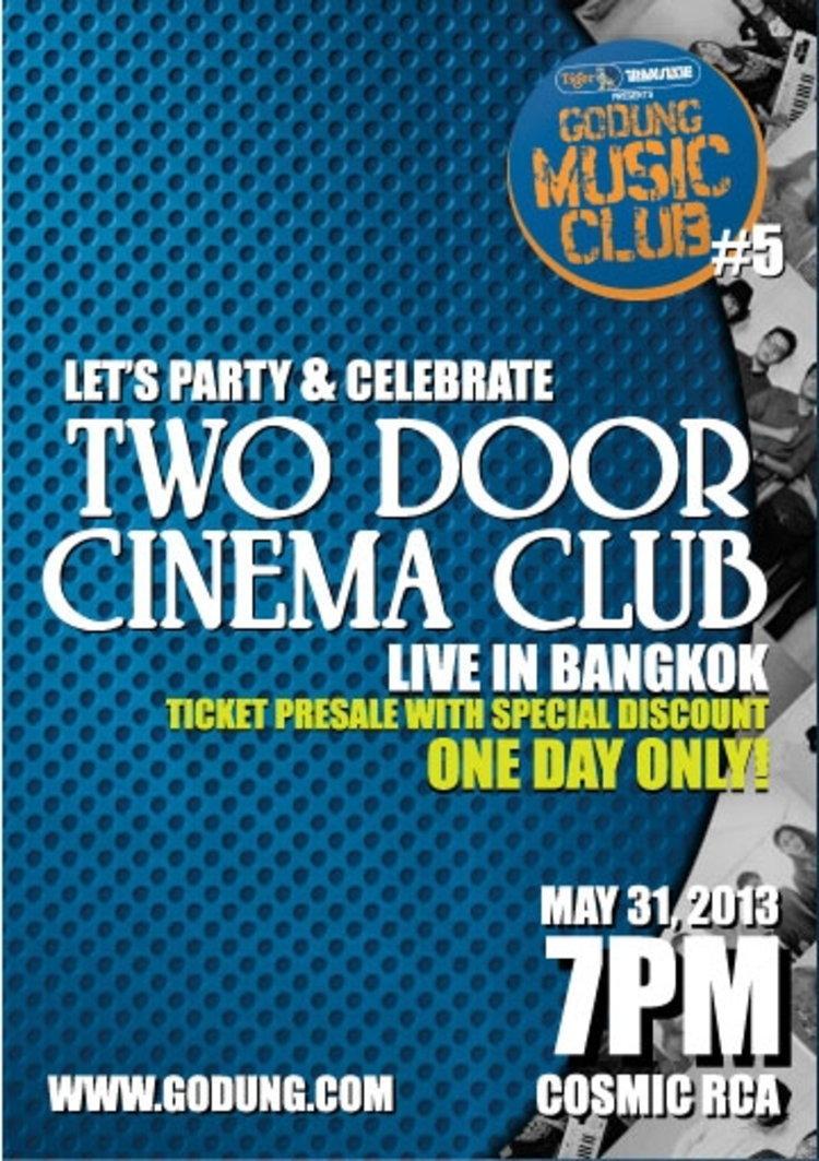 เกเรจัด Godung ครั้ง 5 พ่วงขายบัตร Two Door Cinema Club ราคาพิเศษ