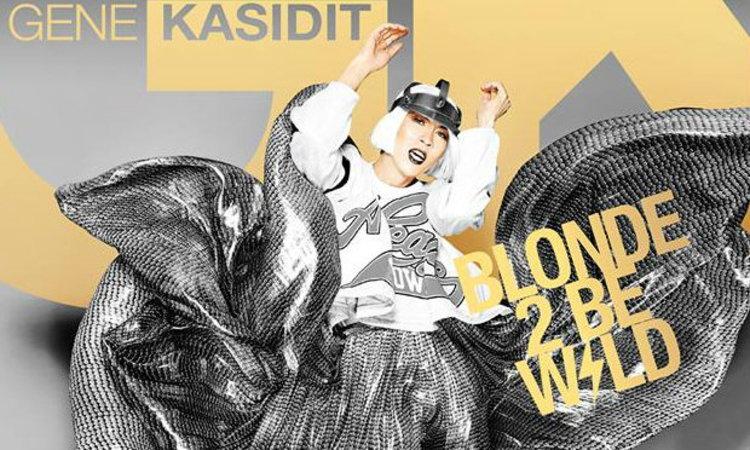 แดนซ์สุดเหวี่ยง GENE KASIDIT 'BLONDE 2 Be WILD' CONCERT