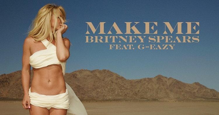 "Britney Spears และ G-Eazy กับซิงเกิ้ลใหม่ ""Make Me"" พร้อมให้คุณฟังเร็วๆ นี้"