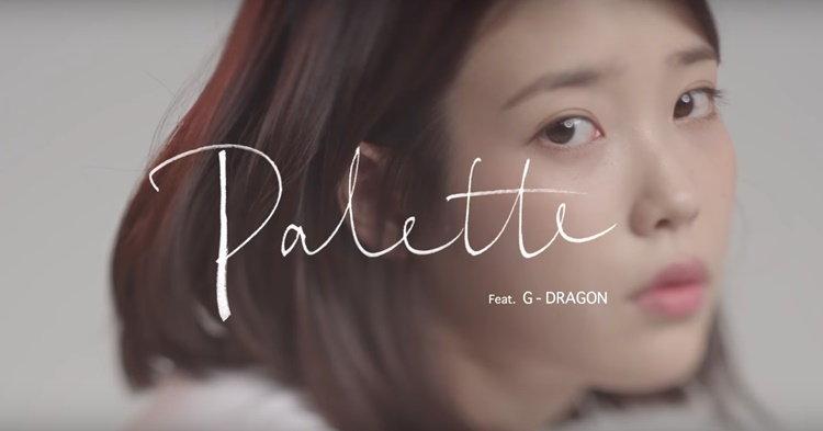 "IU เผยเสน่ห์น่ารักสดใส ผ่าน ""Palette"" Feat. G-Dragon"