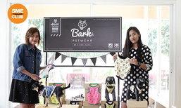 Bark Pet wear เสื้อผ้าน้องหมาหยิบความรักมาสร้างธุรกิจ